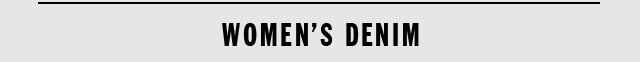 WOMEN'S DENIM
